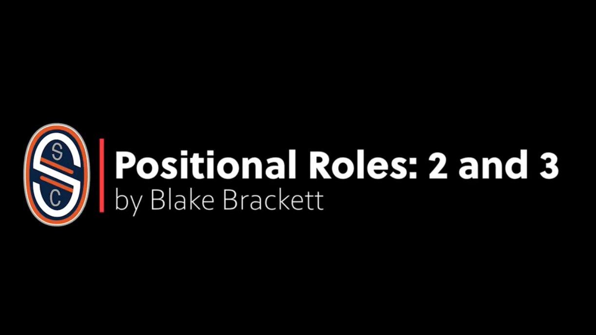 Positional Roles: 2 and 3