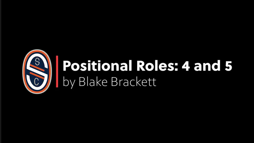 Positional Roles: 4 and 5