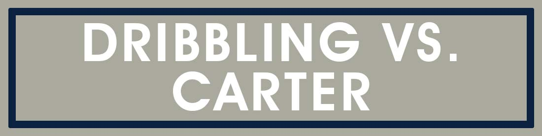 Dribbling vs. Carter